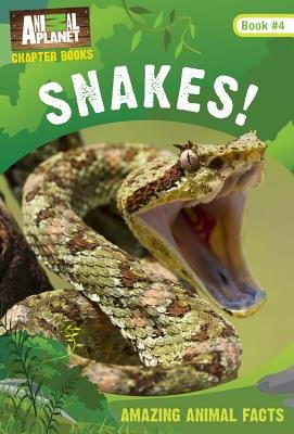 Snakes! (Animal Planet Chapter Books #4)