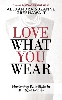 Love What You Wear