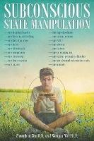 Subconscious State Manipulation