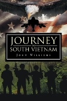 Journey To South Vietnam