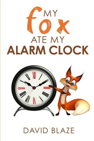 My Fox Ate My Alarm Clock