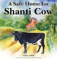 Safe Home For Shanti Cow