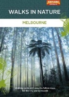 Walks In Nature: Melbourne