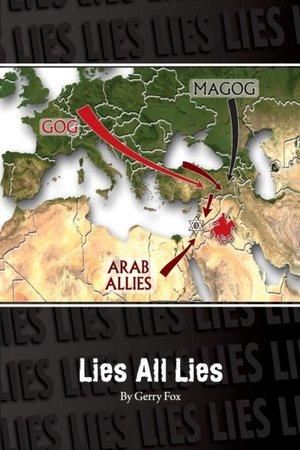 Lies, All Lies