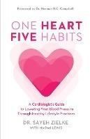 One Heart, Five Habits