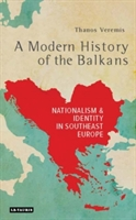 Modern History Of The Balkans