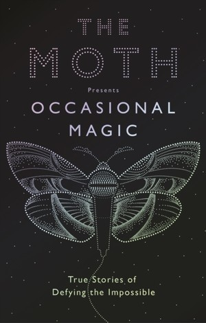 Moth Presents: Occasional Magic