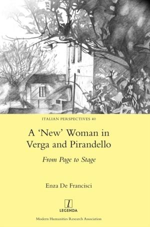 'new' Woman In Verga And Pirandello