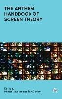 Anthem Handbook Of Screen Theory