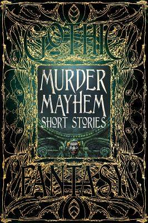 Murder Mayhem Short Stories