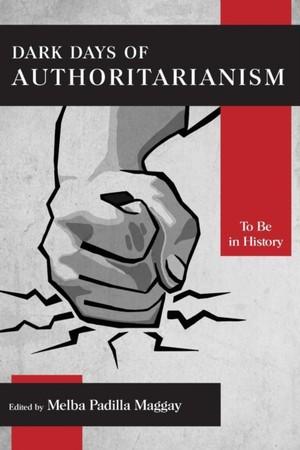 Dark Days Of Authoritarianism