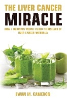 Liver Cancer Miracle