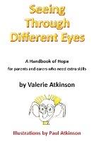 Seeing Through Different Eyes
