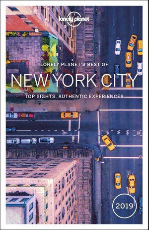 Lonely Planet Best of New York 2019 3e