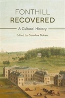 Fonthill Recovered