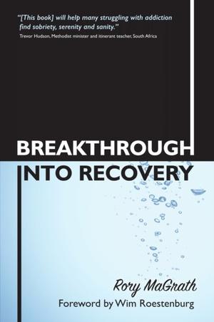 Breakthrough Into Recovery