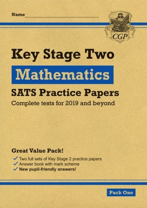 New Ks2 Maths Sats Practice Papers: Pack 2 (for The Tests In 2019)