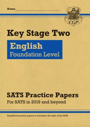 New Ks2 English Targeted Sats Practice Papers: Foundation Level (for The Tests In 2019)