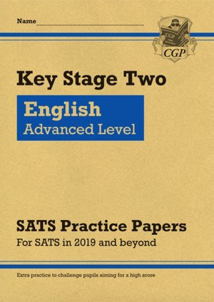 New Ks2 English Targeted Sats Practice Papers: Advanced Level (for The Tests In 2019)