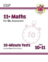 New 11+ Gl 10-minute Tests: Maths - Ages 10-11 (with Online Edition)