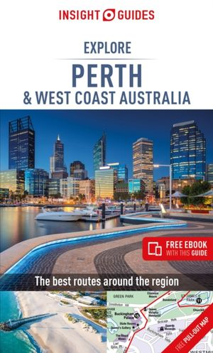 Insight Guides Explore Perth & West Coast Australia
