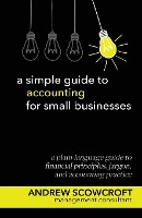 Simple Guide To Accounting For Small Businesses