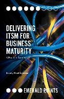 Delivering Itsm For Business Maturity