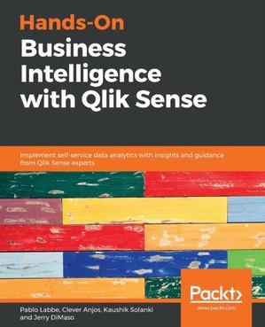 Hands-on Business Intelligence With Qlik Sense