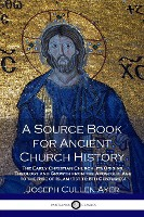 Source Book For Ancient Church History