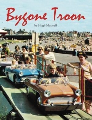 Bygone Troon