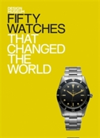 Fifty Watches that changed the World