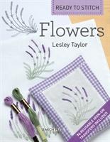 Ready To Stitch: Flowers
