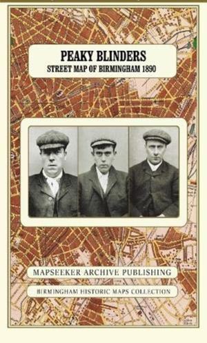 Peaky Blinders Street Map Of Birmingham 1892