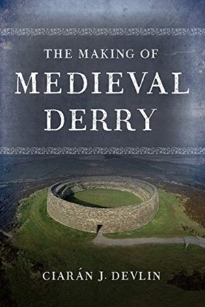 Making Of Medieval Derry