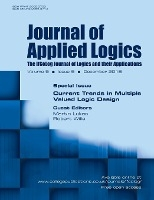Journal Of Applied Logics - Ifcolog Journal Of Logics And Their Applications. Volume 5, Number 9, December 2018. Special Issue
