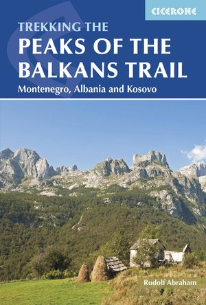 Peaks of the Balkans Trail / Montenegro,Albania & Kosovo