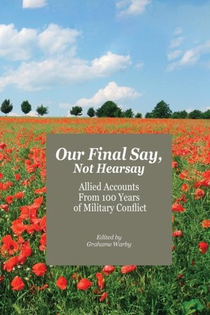 Our Final Say, Not Hearsay