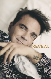 Reveal: Robbie Williams