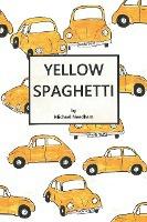 Yellow Spaghetti
