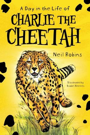 Day In The Life Of Charlie The Cheetah