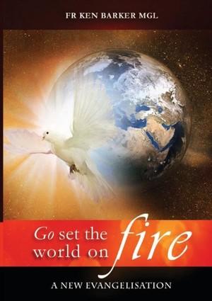Go, Set The World On Fire