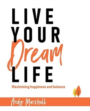 Live Your Dream Life