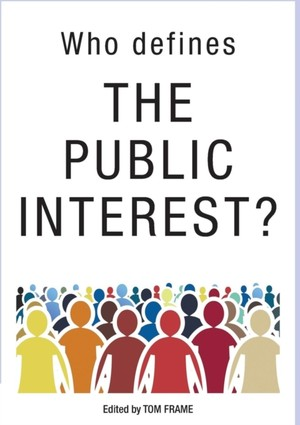 Who Defines The Public Interest?