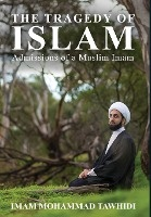 Tragedy Of Islam