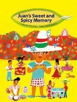 Juan's Sweet and Spicy Memory