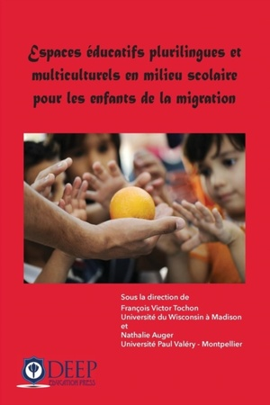 Espaces Ducatifs Plurilingues Et Multiculturels En Milieu Scolaire Pour Les Enfants De La Migration