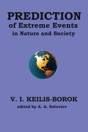 Prediction Of Extreme Events In Nature And Society