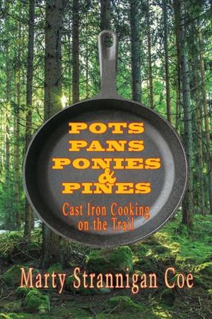Pots, Pans, Ponies & Pines
