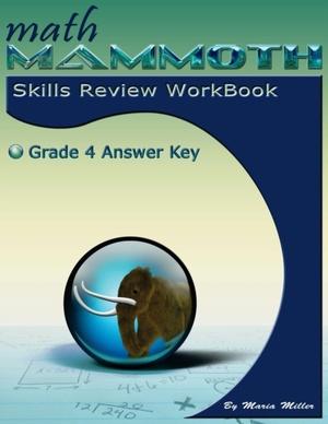 Math Mammoth Grade 4 Skills Review Workbook Answer Key