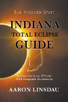 Indiana Total Eclipse Guide